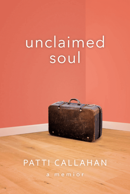 Unclaimed Soul by Patti Callahan